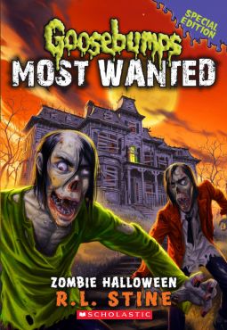 Goosebumps Most Wanted Special Edition #1: Zombie Halloween By R. L. Stine