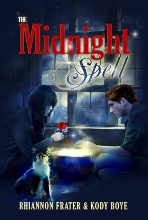 The Midnight Spell By Rhiannon Frater And Kody Boye